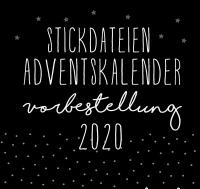 VORBESTELLUNG Stickdateien Adventskalender2020